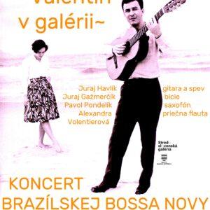 plagát_Valentín v galérii 15.2.2020_BOSSA NOVA