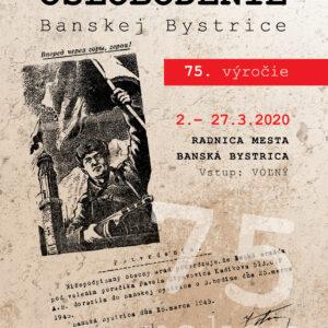 Oslobodenie BB 75. výročie